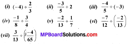 MP Board Class 7th Maths Solutions Chapter 9 Rational Numbers Ex 9.2 10