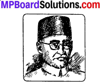 Contribution Of Madhya Pradesh In Freedom Movement MP Board Class 10