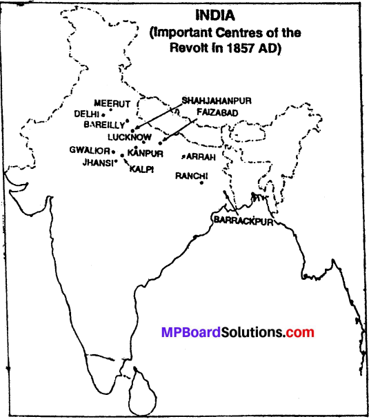 Name The Place Most Affected By Freedom Struggle Of 1857 MP Board Class 10th Social Science Solutions Chapter 7