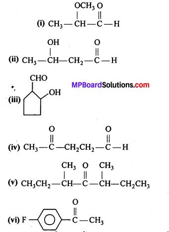 MP Board Class 12th Chemistry Solutions Chapter 12 ऐल्डिहाइड्स, कीटोन्स तथा कार्बोक्सिलिक अम्ल - 1