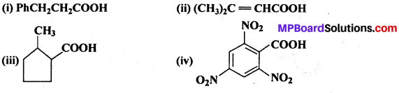 MP Board Class 12th Chemistry Solutions Chapter 12 ऐल्डिहाइड्स, कीटोन्स तथा कार्बोक्सिलिक अम्ल - 8
