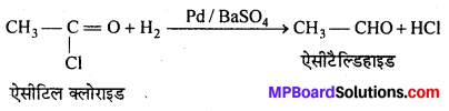 MP Board Class 12th Chemistry Solutions Chapter 12 ऐल्डिहाइड्स, कीटोन्स तथा कार्बोक्सिलिक अम्ल - 94