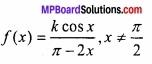 MP Board Class 12th Maths Important Questions Chapter 5A सांतत्य तथा अवकलनीयता img 12