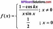 MP Board Class 12th Maths Important Questions Chapter 5A सांतत्य तथा अवकलनीयता img 20