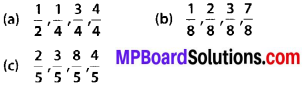 MP Board Class 6th Maths Solutions Chapter 7 Fractions Ex 7.2 1