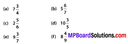 MP Board Class 6th Maths Solutions Chapter 7 Fractions Ex 7.2 6