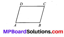 MP Board Class 8th Maths Solutions Chapter 3 Understanding Quadrilaterals Ex 3.3 4