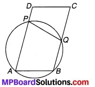MP Board Class 9th Maths Solutions Chapter 10 वृत्त Additional Questions 2
