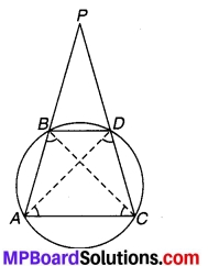 MP Board Class 9th Maths Solutions Chapter 10 वृत्त Additional Questions 3
