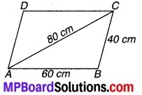 MP Board Class 9th Maths Solutions Chapter 12 हीरोन का सूत्र Additional Questions 8