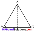 MP Board Class 9th Maths Solutions Chapter 7 Triangles Ex 7.3 img-7