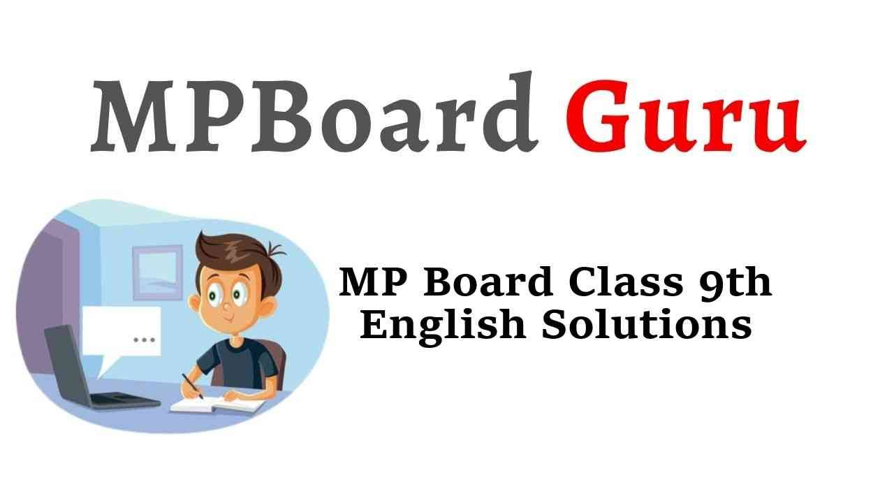 MP Board Class 9th English Solutions The Rainbow, The Spring Blossom